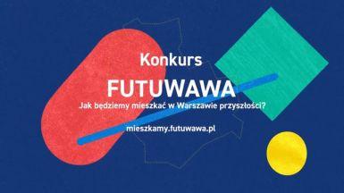 """Konkurs """"Warszawa przyszłości"""""""